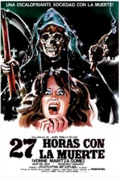 """Cartel película """"27 Horas con la Muerte"""" de Jairo Pinilla"""