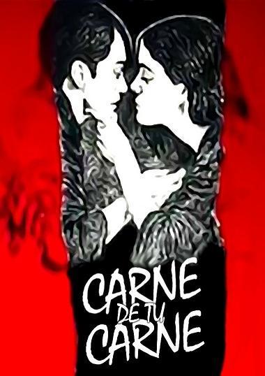 "Cartel película ""Carne de tu Carne"", de Carlos Mayolo."